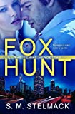 Fox Hunt, S. M. Stelmack, 0991869850