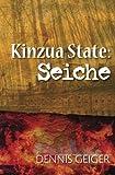 Kinzua State: Seiche