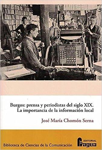Burgos: prensa y periodistas del siglo XIX.: La importancia de la ...