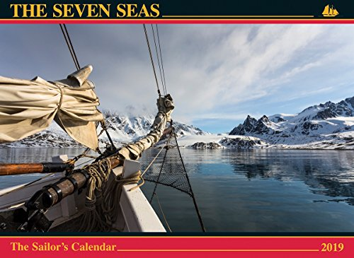 The Seven Seas Calendar 2019: The Sailor's Calendar