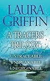 Download Laura Griffin - A Tracers Trilogy: Untraceable, Unspeakable, Unforgivable in PDF ePUB Free Online