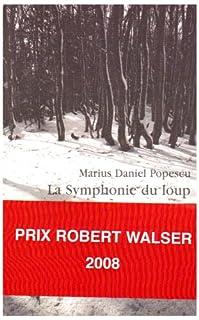 La symphonie du loup, Popescu, Marius Daniel