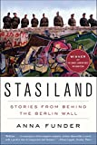 img - for Stasiland: Stories from Behind the Berlin Wall book / textbook / text book