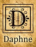 Daphne: Antique Style Personalised Diary/Notebook/Journal For Women & Girls, Beautiful Name Gift With Monogram Initial D (8.5