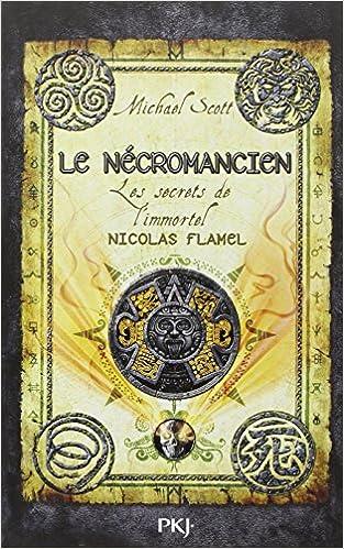 Livre gratuits 4. Les secrets de l'immortel Nicolas Flamel pdf, epub ebook