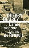 L'arme secrète de Louis Renault par Bourcy