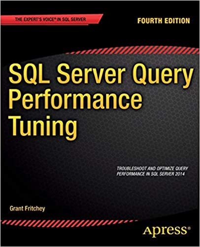 SQL Server Query Performance Tuning: Grant Fritchey