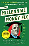 img - for The Millennial Money Fix: What You Need to Know About Budgeting, Debt, and Finding Financial Freedom book / textbook / text book
