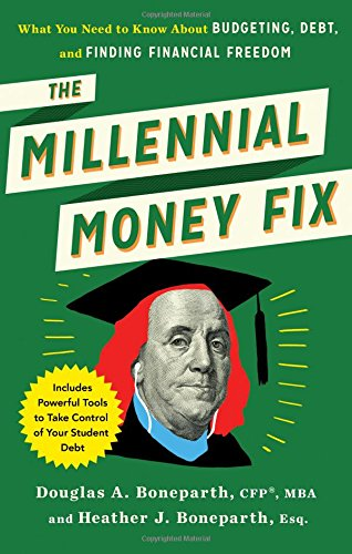 66 best finance books of all time bookauthority book cover of douglas boneparth heather boneparth the millennial money fix what you malvernweather Gallery