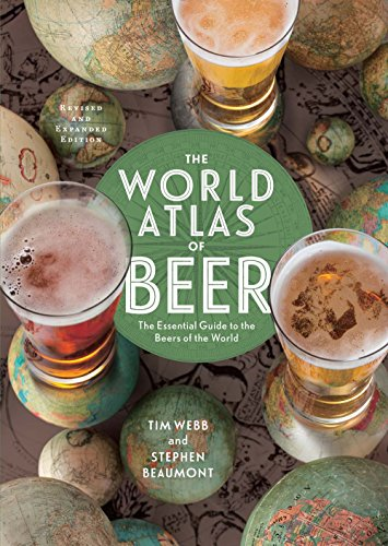 The World Atlas of Beer, Revised & Expanded: The Essential Guide to the Beers of the - Pilsner Germany