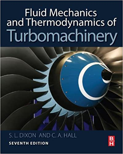 Fluid mechanics and thermodynamics of turbomachinery cesare hall s fluid mechanics and thermodynamics of turbomachinery 7th edition kindle edition fandeluxe Gallery