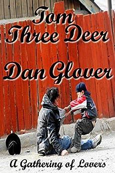 Tom Three Deer (A Gathering of Lovers Book 4) by [Glover, Dan]