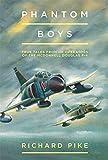 Phantom Boys: True Tales from UK Operators of the McDonnell Douglas F-4