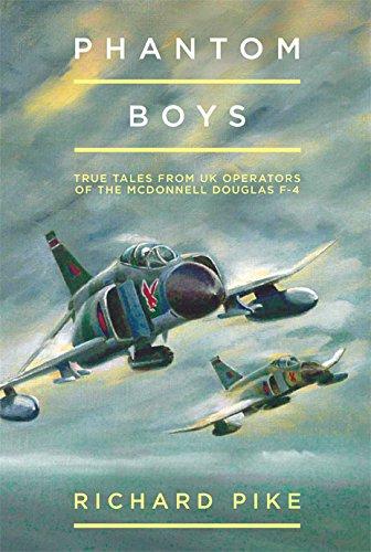 Phantom 4 F Douglas Mcdonnell (Phantom Boys: True Tales from Aircrew of the McDonnell Douglas F-4 Fighter-Bomber)