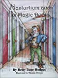 img - for Nasturtium and His Magic Doors by Betty June Hodges (2002-12-01) book / textbook / text book