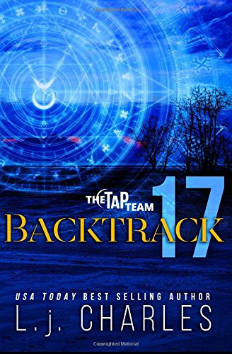 Backtrack 17: The Tap Team: L j  Charles: 9781523939282