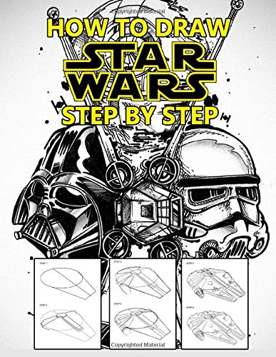 How To Draw Star Wars Learn To Draw Star Wars Characters Step By Step Book Leon 9781679843136 Amazon Com Books