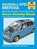 Vauxhall/Opel Meriva Petrol & Diesel Service and Repair Manual: 2003 to 2010 (Haynes Service and Repair Manuals) by John S. Mead (10-Mar-2011) Hardcover