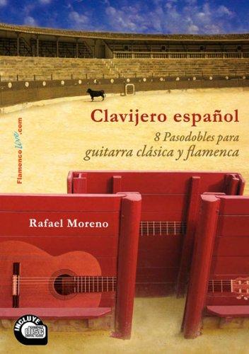 Clavijero Espanol - 8 Pasadobles Para Guitarra Classica Y Flamenca ...