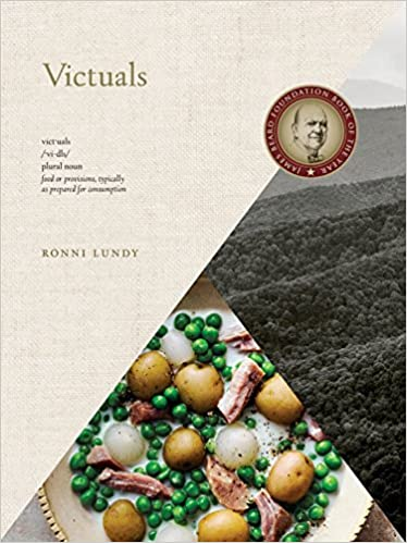 Victuals an appalachian journey with recipes ronni lundy victuals an appalachian journey with recipes ronni lundy johnny autry 9780804186742 amazon books forumfinder Image collections