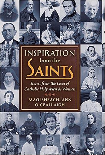Inspiration from the Saints- Maolsheachlann Ó Ceallaigh