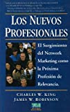 Los Nuevos Profesionales (Spanish Edition) by King, Charles W.(July 1, 2004) Paperback
