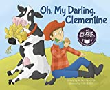 img - for Oh, My Darling, Clementine (Tangled Tunes) book / textbook / text book