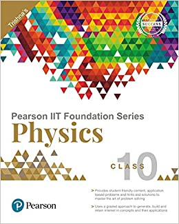 💌 Pearson iit foundation class 10 physics pdf | IIT JEE Foundation