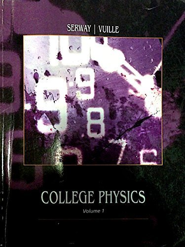 College Physics: Volume 1