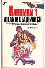 Atlanta Deathwatch (Hardman #1) Paperback