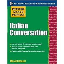 Practice Makes Perfect: Italian Conversation