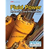 Fluid Power: Hydraulics and Pneumatics