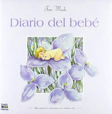 Diario del bebé (Libros bebé): Amazon.es: Jan Wade: Libros