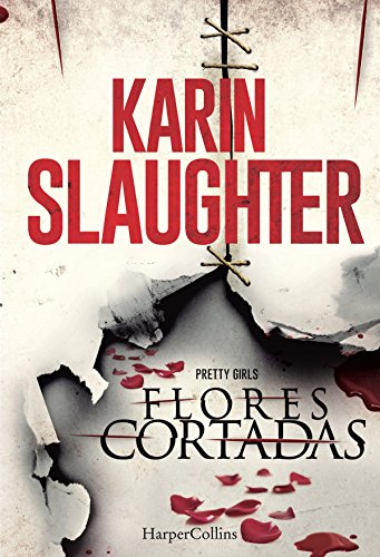 Flores cortadas (Suspense / Thriller) (Spanish Edition)