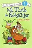 Ms. Turtle the Babysitter (I Can Read Book 1)
