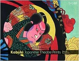 Como Descargar Torrente Kabuki: Japanese Theatre Prints Paginas De De PDF