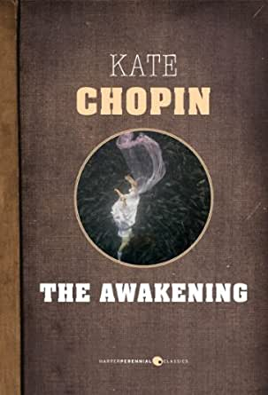 a literary analysis of awakening by kate chopin The awakening by kate chopin home / literature / the awakening / analysis / symbolism, imagery, allegory several types of birds appear repeatedly in the awakening, a book which, surprisingly.