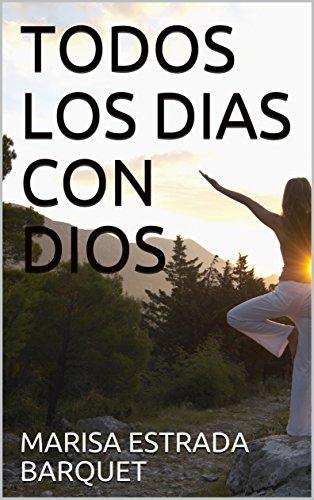 Amazon.com: TODOS LOS DIAS CON DIOS (Spanish Edition) eBook ...