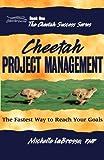 Cheetah Project Management, Michelle LaBrosse, 0976174952