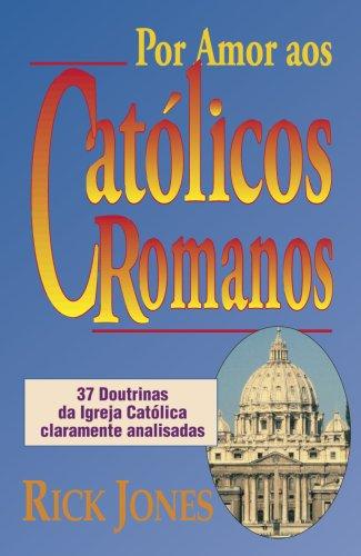 Por Amor Aos Cato'Licos Romano - Rick Jones