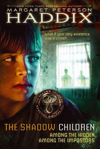 The Shadow Children: Among the Hidden; Among the Impostors