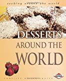 img - for Desserts Around the World (Cooking Around the World) book / textbook / text book