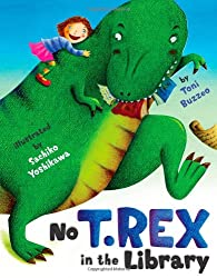 [ [ NO T. REX IN THE LIBRARY BY(BUZZEO, TONI )](AUTHOR)[HARDCOVER]