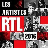 """Afficher """"Artistes RTL 2016 (Les)"""""""