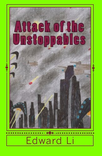 Read Online Attack of the unstoppables PDF
