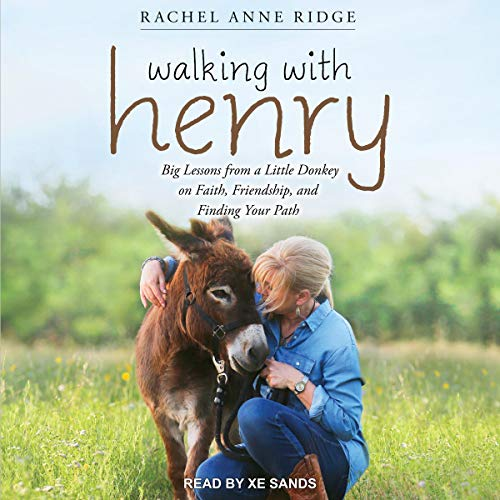 Pdf Christian Books Walking with Henry: Big Lessons from a Little Donkey on Faith, Friendship, and Finding Your Path