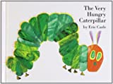 The Very Hungry Caterpillar, Eric Carle, 0399213015