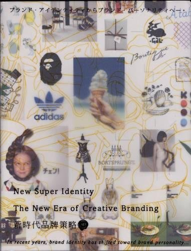 Read Online New Super Identity: The New Era of Creative Branding ebook