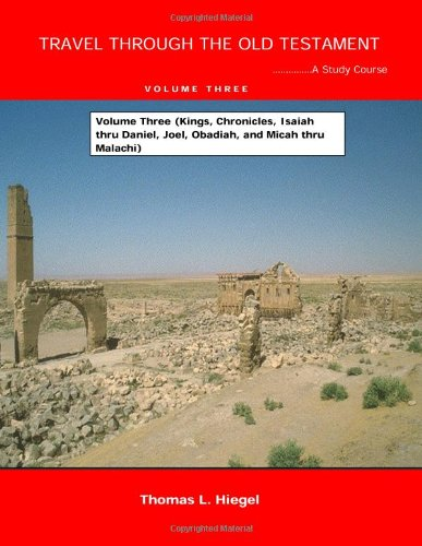 Travel Through The Old Testament-Volume Three pdf