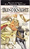 The Blind Knight, Gail Van Asten, 0441067271